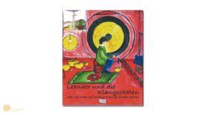 hess-klangkonzepte - Buch: Leander und die Klangschalen, Verlag Peter Hess