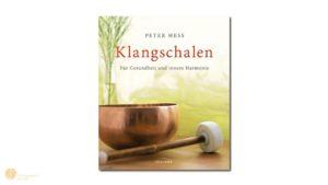 hess-klangkonzepte - Buch: Klangschalen für Gesundheit und Innere Harmonie, Irisiana Verlag