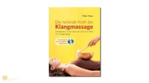 hess-klangkonzepte - Buch+CD: Die heilende Kraft der Klangmassage, Verlag Peter Hess