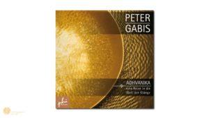 hess-klangkonzepte - CD: Peter Gabis, Adhvanika. eine Reise in die Welt der Klänge, Verlag Peter Hess